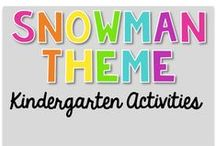 Snowman Theme {Kindergarten Activities} / Snowman Theme Activities   Art, Science, Reading, Math, Writing, Technology and everything in Between