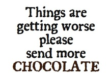 Chocolate......The Most Important Food Group / by Phyllis Gillespie