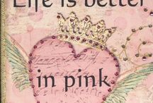 Pretty In PINK ! / My Favorite Color!!! / by LaDonna Parker-Clark