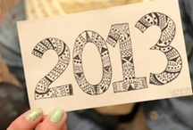 2013 | Bring It / this is what 2013 is going to be about for me