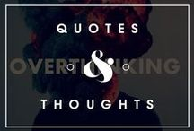 Quotes & Thoughts / by Daniel Guzmán