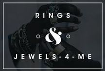 Rings & Jewels for Me / by Daniel Guzmán
