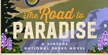 The Road to Paradise, Vintage National Parks Novels / Take a peek at my research for The Road to Paradise: A Vintage National Parks Novel by Karen Barnett. The story is set at the beautiful Mount Rainier National Park in 1927.