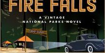 Where the Fire Falls: Vintage National Parks Novel 2 / Historical romantic suspense set in Yosemite National Park, 1929. Scheduled to release June 2018 with WaterBrook & Multnomah.