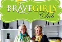 BRAVE GIRLS CLUB ;) / by Rebecca I-f