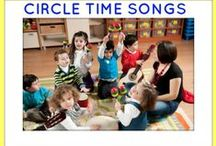 Circle Time Resources / Great resources for Circle Time songs, activities, schedules, lessons and more.
