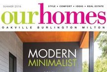 Our Homes Oakville Burlington Mississauga / OUR HOMES Oakville Burlington Mississauga is your local premium homes, décor & real estate magazine showcasing local homes, products & businesses. Follow us nationally on Twitter @OurHomesMag and find us on FaceBook. (Formerly Oakville-Burlington-Milton.)