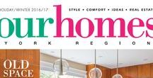 Our Homes York Region / OUR HOMES York Region is your local premium homes, décor & real estate magazine showcasing local homes, products & businesses. (Formerly OUR HOMES Vaughn and The Township of King.)