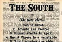 it's a southern thing  / by Lauren Adair Cooper