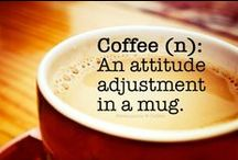 Make mine coffee please / by Carol Kuhfahl