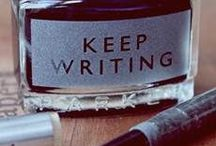 "Writing / ""You must stay drunk on writing so reality cannot destroy you."" 