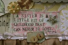 Sisters<3 / by Gerty Girl