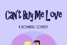 Book: CAN'T BUY ME LOVE / Book covers and other fun pictures from Can't Buy Me Love, a romantic comedy by Amy Lillard. http://www.amywritesromance.com