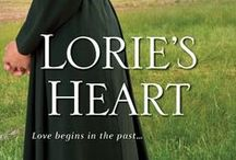 Book: LORIE'S HEART / Lorie's Heart, Book #3 of the Wells Landing Series by Amish romance author Amy Lillard Releases July 28, 2015.