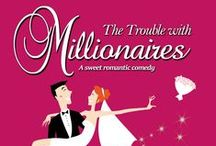Book: THE TROUBLE WITH MILLIONAIRES / Book covers and other fun pictures from the romantic comedy The Trouble With Millionaires by Amy Lillard. This is the sweet version of Love Potion, Me Baby. The original version without love scenes but with plenty of sexual tension and longing. Previously published as Love Potion and Other Travesties.