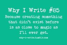 For Writers: ON WRITING / Pins for writers of all genres. Because we're all in this together.