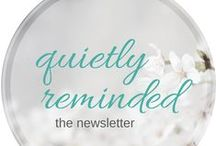 Quietly Reminded / quietlyreminded.com