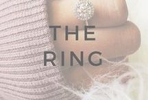 12+ Months: The Ring / Ideas and inspiration for the rock on your finger that you get to show off