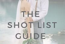 1+ Months: The Shotlist Guide / Ideas and inspiration to help you guide your photographer during your special days photos