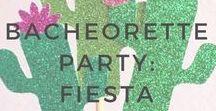Bachelorette Party: Fiesta