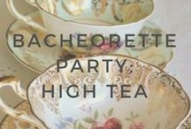 Bachelorette Party: High Tea for the Bride-to-be