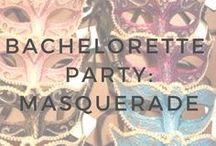 Bachelorette Party: Masquerade