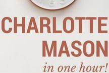 Charlotte Mason Education / Charlotte Mason homeschooling -- philosophy, practice, inspiration, and implementation.