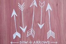 bows and arrows / by Kelly Athanasopoulos