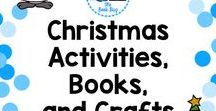 Christmas Activities, Books,  and Crafts / A Pinterest board about Christmas resources