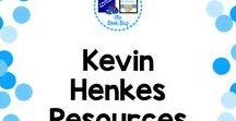 Kevin Henkes Resources / A Pinterest board about Kevin Henkes resources