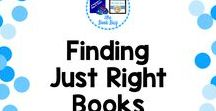 Finding Just Right Books / A Pinterest Board about finding Just Right Books