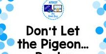 Don't Let the Pigeon...Resources and Activities / A Pinterest board about Don't Let the Pigeon reources