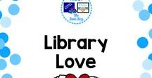 Library Love / A Pinterest Board about things to love about libraries