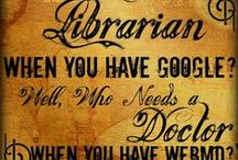 Librarians Are...