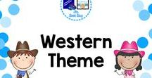 Western Theme / Western themed items for your classroom or library/media center