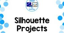 Silhouette Projects / Silhouette project ideas