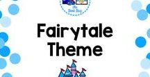 Fairy Tale Theme / A Pinterest board about Fairy Tale resources