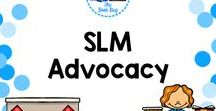 SLM Advocacy / A Pinterest board about SLM Advocacy