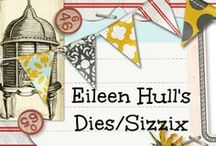 Eileen Hull Dies and Sizzix