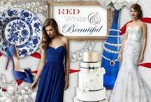 Red, White & Beautiful / Red, White and Blue and everything You. This is a combination all of our favorite Patriotic touches for the best American themed wedding imaginable! / by Watters