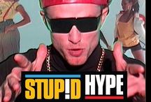 Stupid Hype