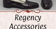 +Regency Men: Accessories / Hats, shoes and boots, snuffboxes and tobacco pouches, pocket watches, pistols and swords, shaving items, and more. All from the general Georgian to late-Regency Eras: 1780 to 1830s
