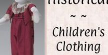 Historical: Children's Clothing / Extant examples of clothing and accessories worn by boys and girls during the broad Georgian and Regency Eras.
