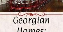 Georgian Homes: Dining / Dining and breakfast rooms. Examples have a Georgian aesthetic and *mostly* period-correct fixtures.