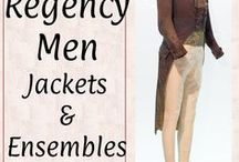 +Regency Men: Jackets & Ensembles / Regency and Georgian Era garments for men: jackets and full ensembles. Late 1700s to 1830s.