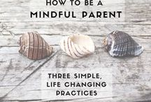 Parenting / Helpful tips for parents. Parenting more calmly.