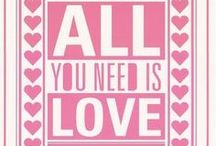 All You Need is...... / by Indiana Chick
