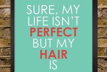 Hair quotes / by Stephanie Moon