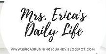 Mrs. Erica's Daily Life