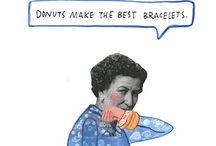 Funny Funny / Sassy.  / by Hannah Buran